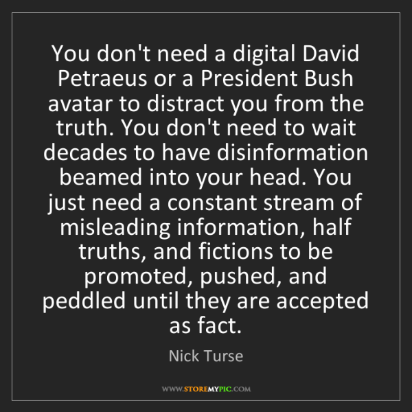 Nick Turse: You don't need a digital David Petraeus or a President...