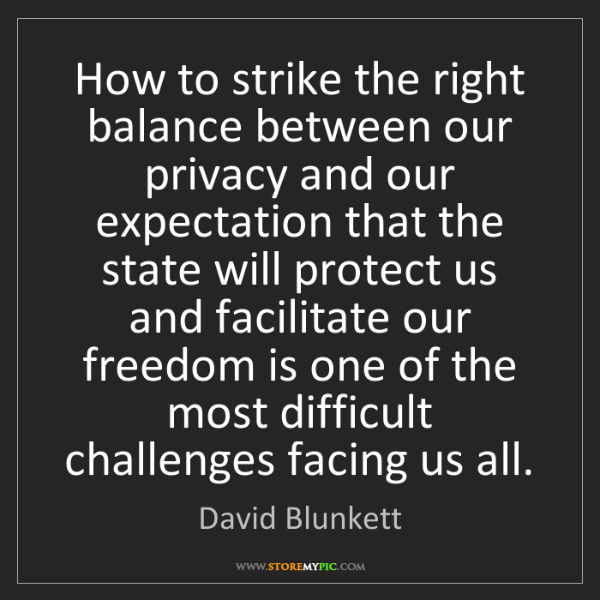 David Blunkett: How to strike the right balance between our privacy and...