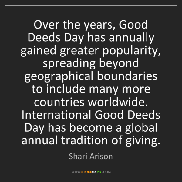 Shari Arison: Over the years, Good Deeds Day has annually gained greater...