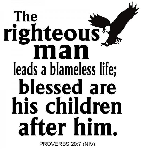 Proverbs 20.7