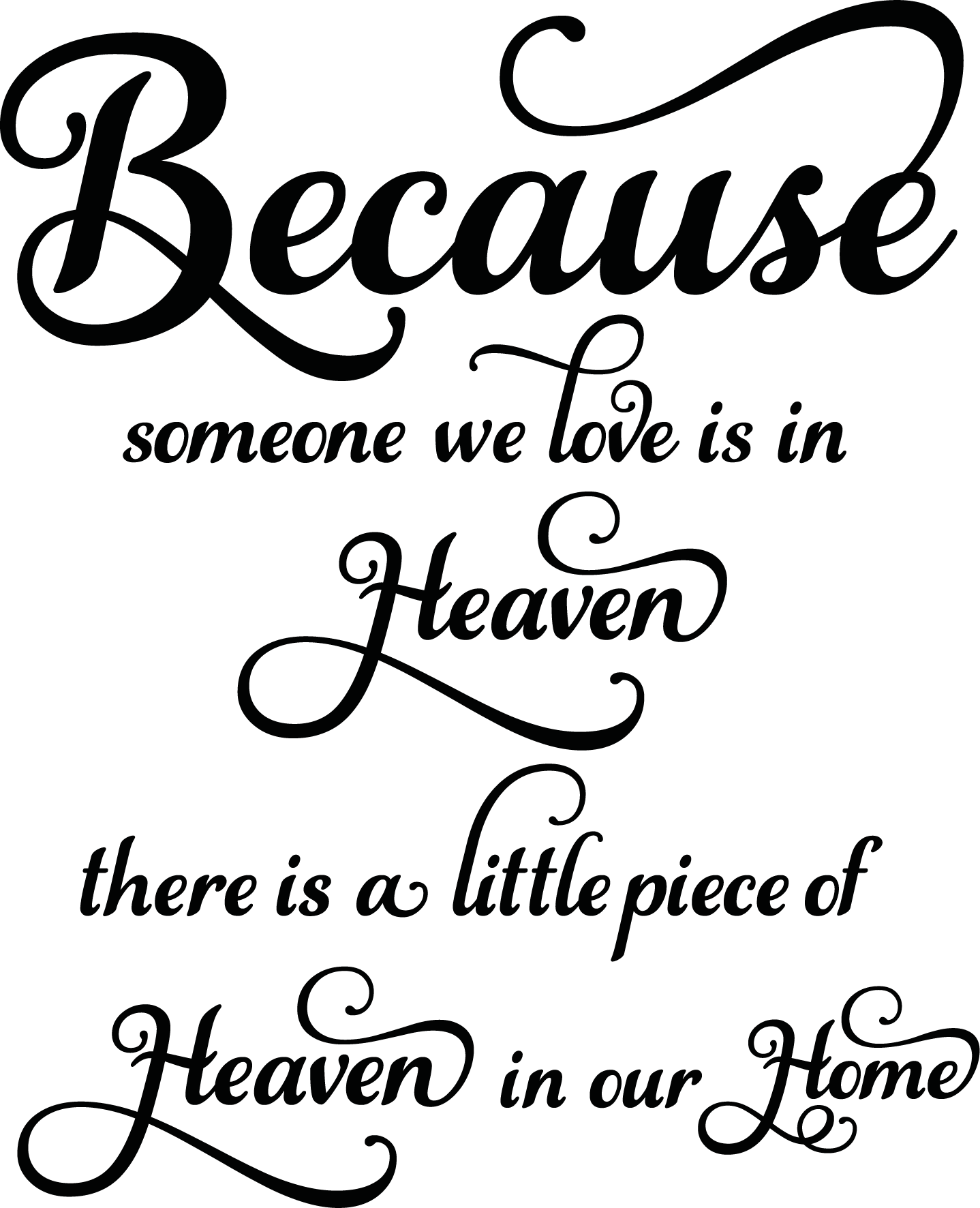Because Someone We Love Is In Heaven Design 2 Storemypic