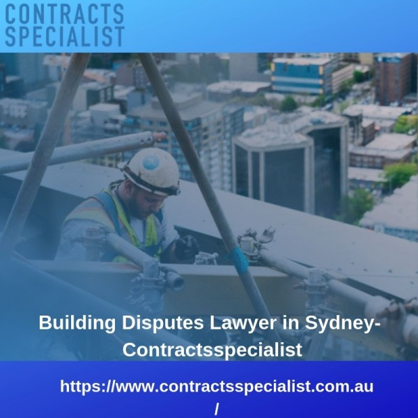 Building Disputes Lawyer in Sydney- Contractsspecialist