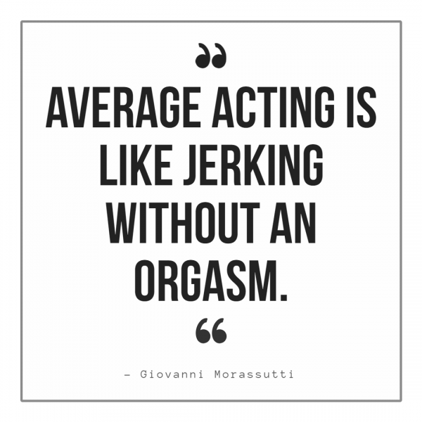 giovanni morassutti quote about acting